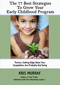The 77 Best Strategies to Grow Your Early Childhood Program
